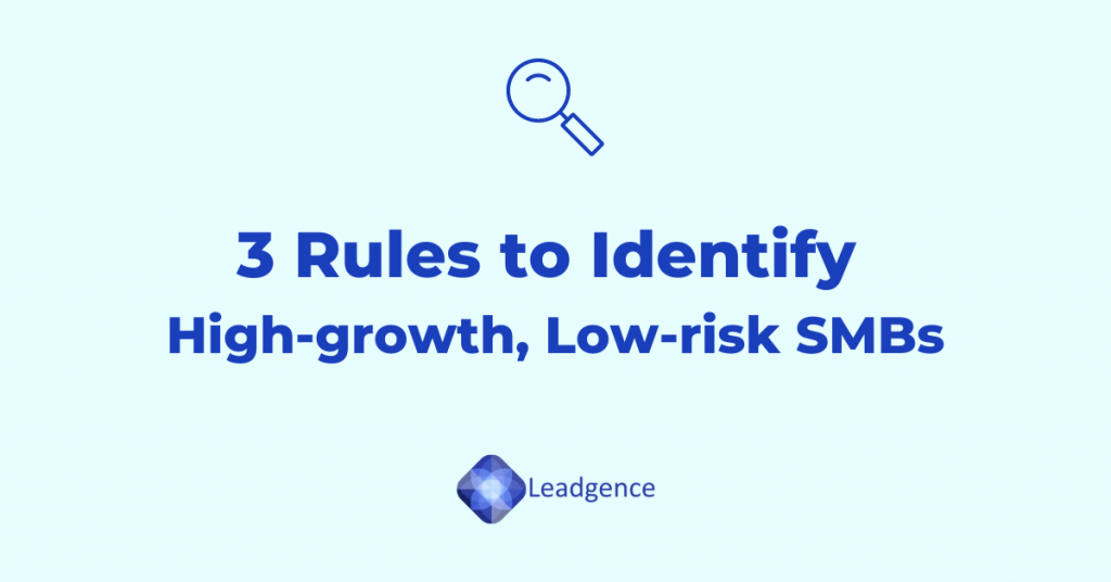 3 Rules to identify high growth, low risk SMBs