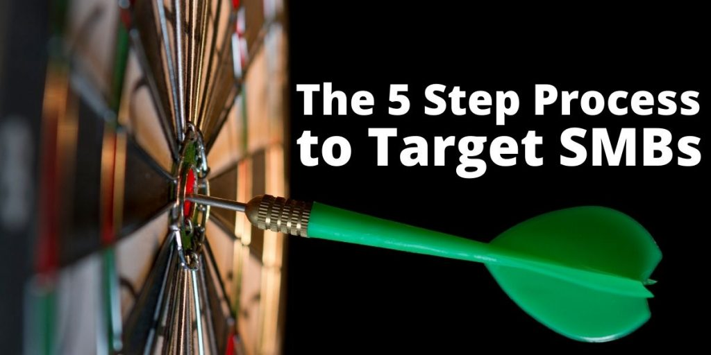 """Darts and headline: """"The 5 step Process to Target SMBs"""""""